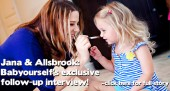 Jana & Allsbrook: Babyourself's exclusive follow-up interview!