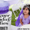 Designer Birthday Parties on a Budget