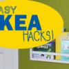 Five Easy IKEA Hacks
