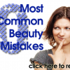 10 Most Common Beauty Mistakes